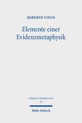 Elemente einer Evidenzmetaphysik