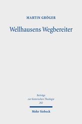 Wellhausens Wegbereiter