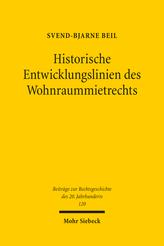 Historische Entwicklungslinien des Wohnraummietrechts